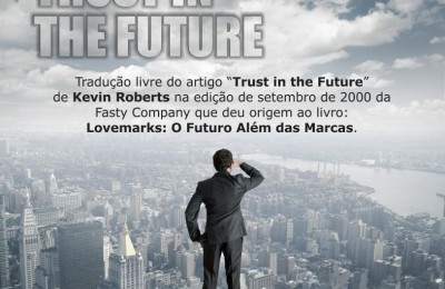Trust in the Future – O Futuro Além das Marcas.